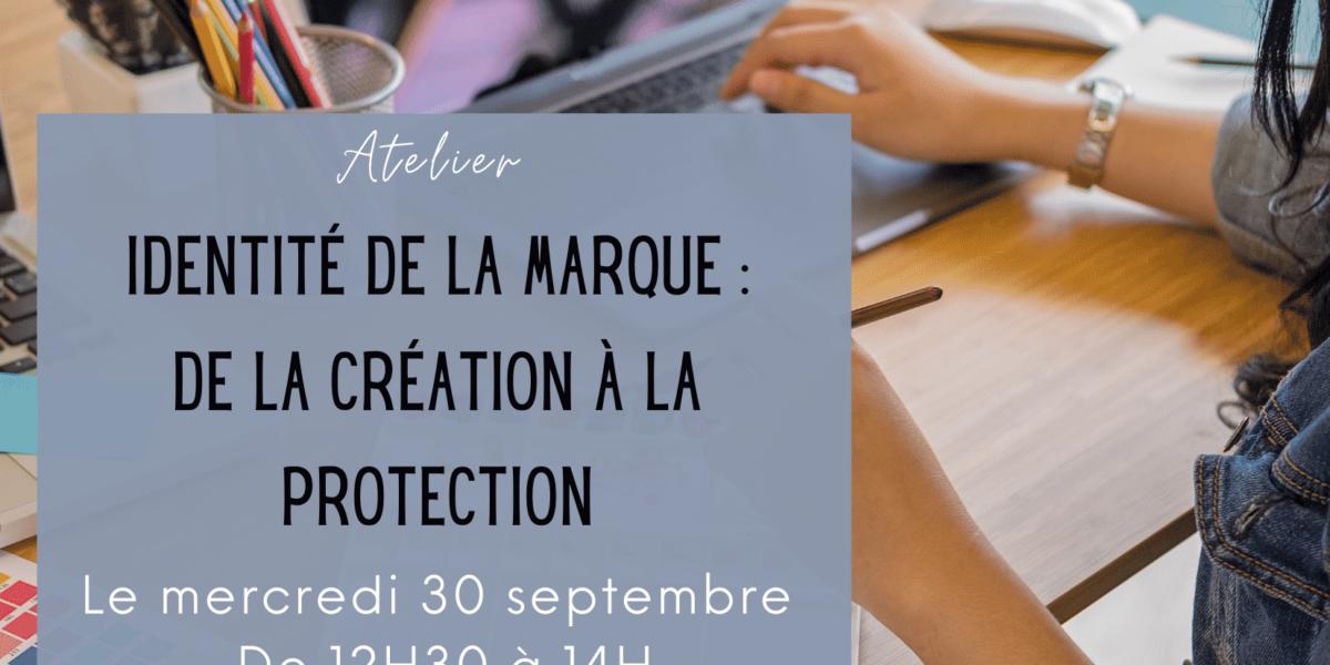 Identité de la marque _ De la création à la protection