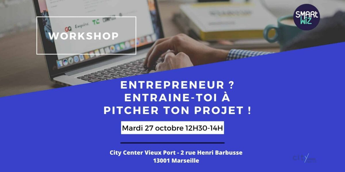 workshop pitch ton projet wtcmp smartwizz