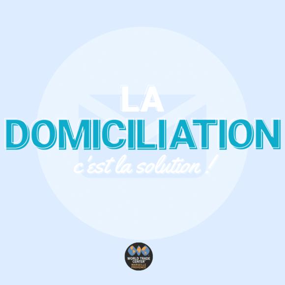 Visuel Article La Domiciliation c'est la solution